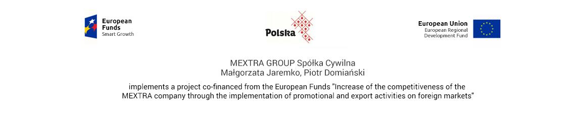 MEXTRA GROUP Spółka Cywilna Małgorzata Jaremko, Piotr Domiański implements a project co-financed from the European Funds